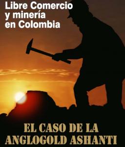 Libre Comercio y Minería en Colombia