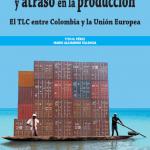 COMERCIO EXTERIOR Y ATRASO EN LA PRODUCCIÓN