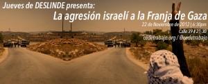La agresión israelí a la Franja de Gaza
