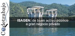 ISAGEN: de buen activo público a gran negocio privado