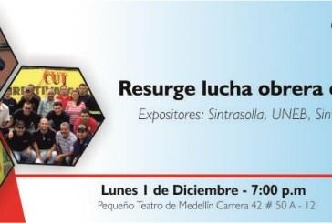 Resurge lucha sindical en el departamento, tertulia de diciembre en Cedetrabajo  Antioquia