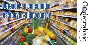 Defender al consumidor es apoyar al productor