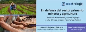 En defensa del sector primario de la economía: minería y agricultura