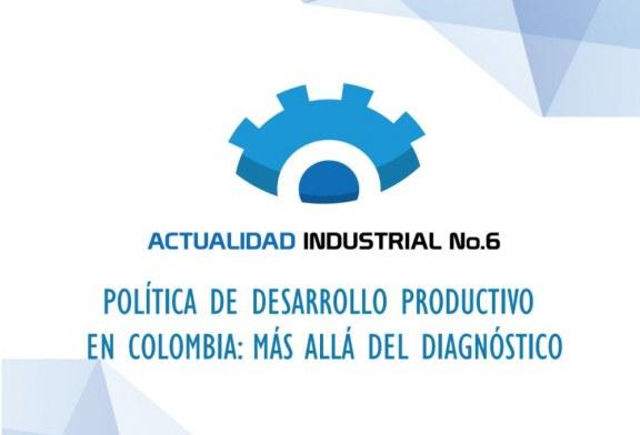 (Actualidad Industrial #6) Política de desarrollo productivo en Colombia: más allá del diagnóstico