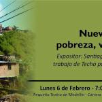 Nueva Jerusalén: pobreza, déficit de vivienda y Esmad, será la charla de febrero en Cedetrabajo Antioquia