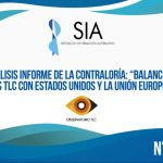 """(Informe SIA #44) Análisis informe de la controlaría: """"balance de los TLC con Estados Unidos y la Unión Europea"""""""