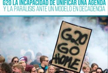 (AnaliCELU #4) G20 la incapacidad de unificar una agenda y la parálisis ante un modelo en decadencia