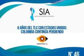 (Informe SIA #46) Seis años del TLC con Estados Unidos: Colombia continúa perdiendo