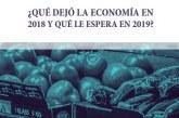 ¿Qué dejó la economía en 2018 y qué le espera en 2019?
